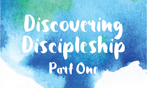 Discovering Discipleship 1
