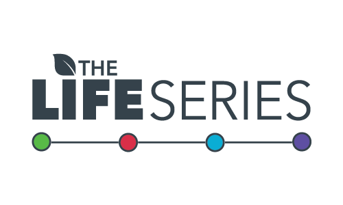 The Life Series